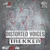 Distorted Voices - Trekker | OUT NOW on hardtunes ( check link discription )