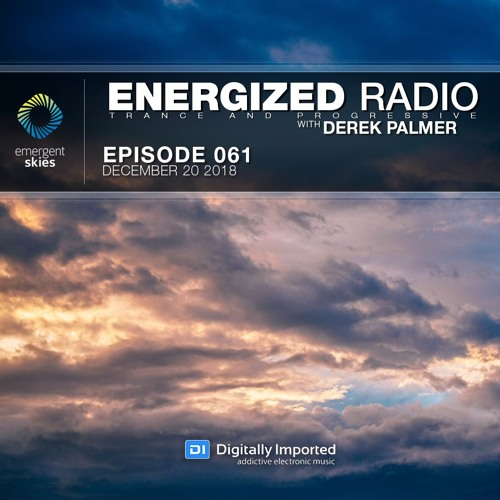 Energized Radio 061 With Derek Palmer [December 20 2018]
