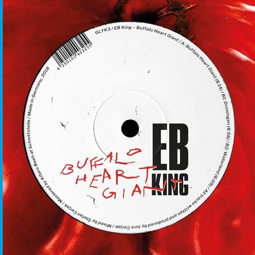GLYK3 / EB King - Buffalo Heart Giant (Snippets)