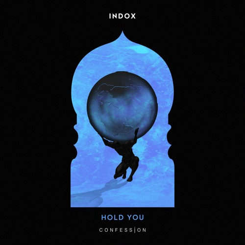 Indox - Hold You