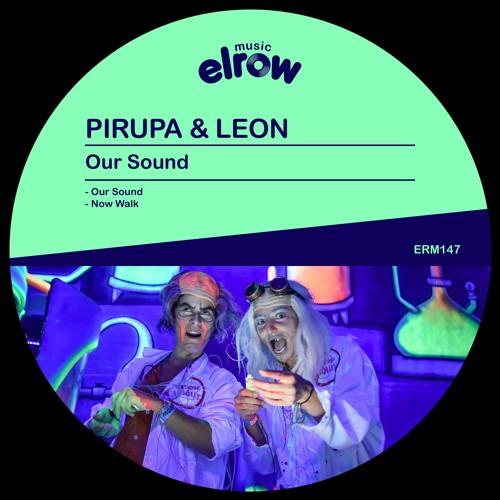 Premiere: Pirupa & Leon 'Our Sound'