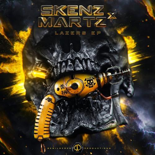 Skenz, Martz - Lazers (EP) 2018