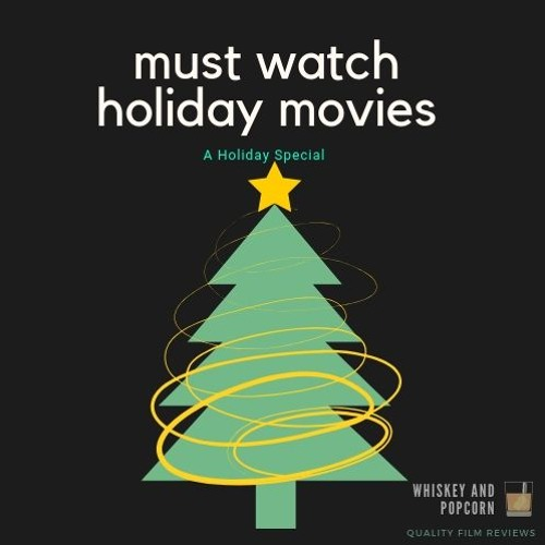 Must Watch Holiday Movies - a holiday special