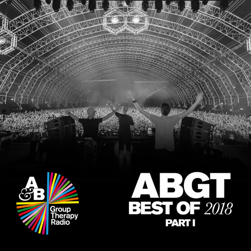 Group Therapy Best of 2018 pt. 1 with Above & Beyond