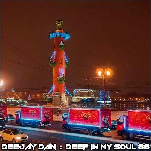 DeeJay Dan - Deep In My Soul 88 [2018]