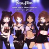 KDA - POP/STARS (English Version) by Pastelle & Reflekshun ft. BriCie, Takara & Peskywren