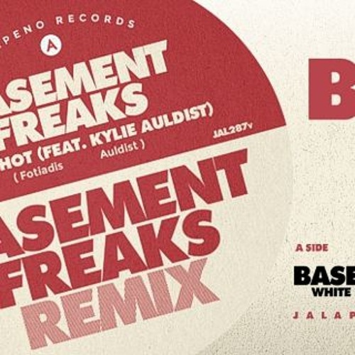 Basement Freaks - White Hot Feat Kylie Auldist (Basement Freaks Remix)