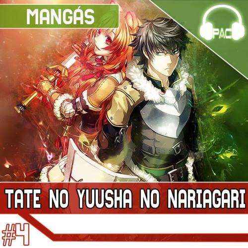 PodAnimeCast - Mangás #4 – Tate No Yuusha No Nariagari