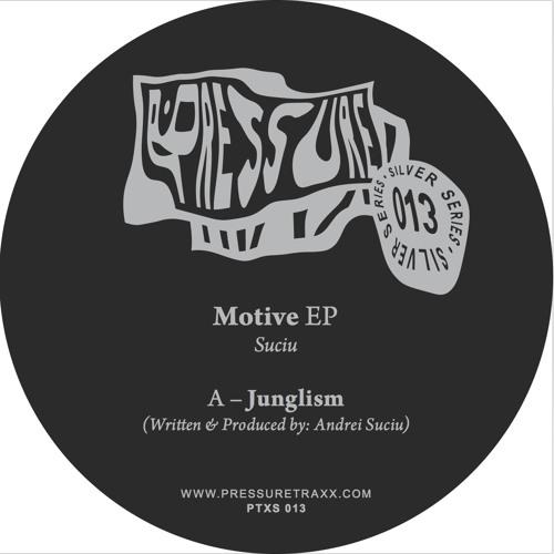 Suciu - Motive EP - Pressure Traxx Silver Series 013