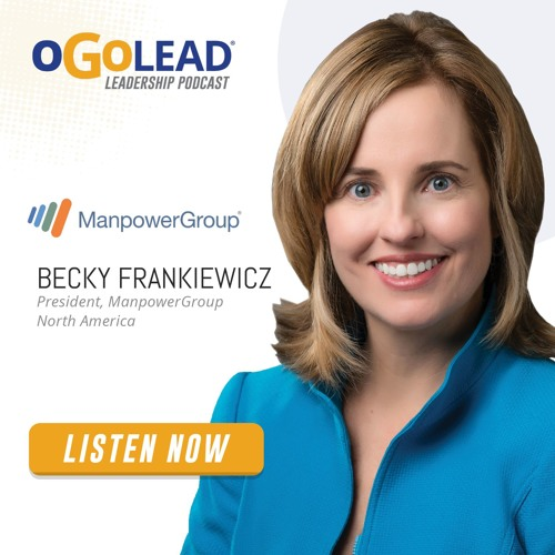 Becky Frankiewicz, President of ManpowerGroup North America   #058