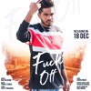 Download Fuck Off (Don't Hate) Nav Dolorain |Latest Punjabi Song 2018 | Hanjiii Music Mp3