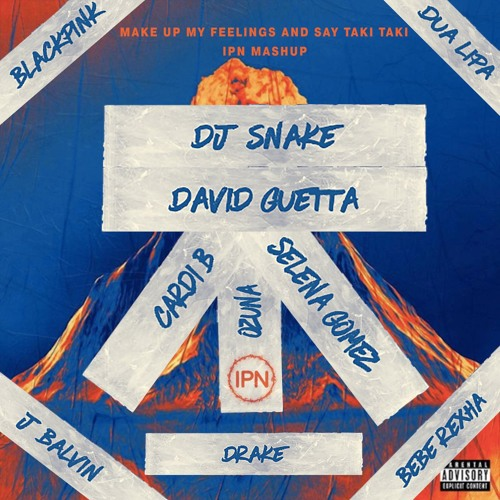 Download Taki Taki Rumba Audio: DJ Snake X David Guetta X Drake X Dua Lipa