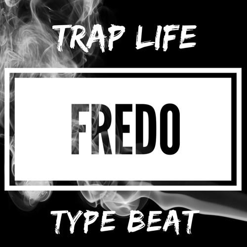 "Fredo X Nines Type Beat ""Trap Life"""