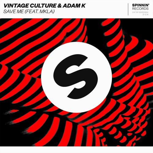 Vintage Culture, Adam K - Save Me feat. MKLA