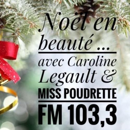 Noël En Beauté 13 Déc 18 FM 103,3