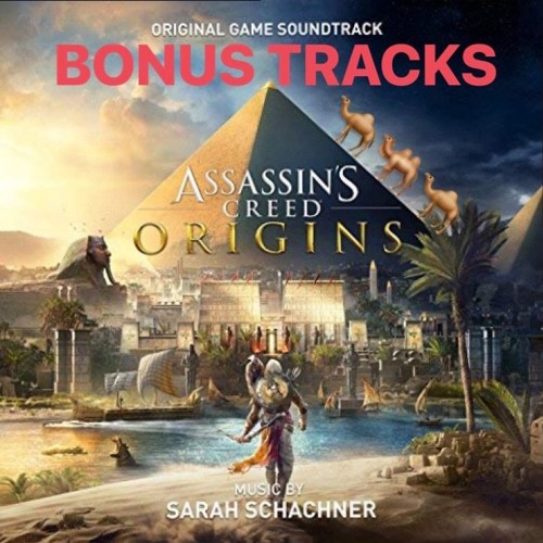 Assassin's Creed Origins BONUS TRACKS (Select unreleased)