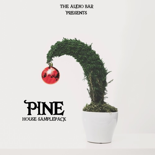 Pine [+4GB HOUSE SAMPLEPACK - Including Video Tutorials, DAW Templates, Samples and Presets]