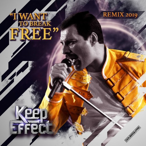 Queen - I Want to Break Free (Keep Effect Remix) [Free Download]