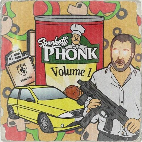 SPAGHETTI PHONK VOL.1
