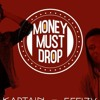 Kaptain - Money Must Drop ft. Effizy (Audio)