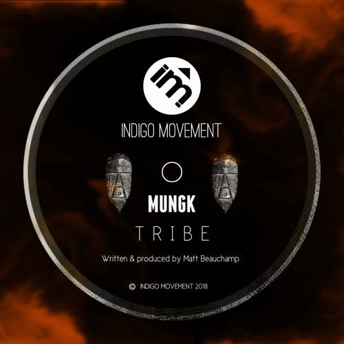 Mungk - Tribe (Free Download)