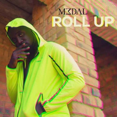M3dal - Roll Up prod by DredW