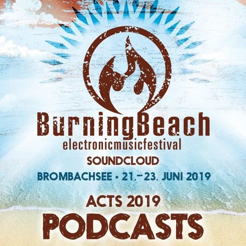 Burning Beach 2019 - Podcasts