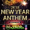 New Year Party Anthem 2018 - Countdown Mix - EDM Big Room