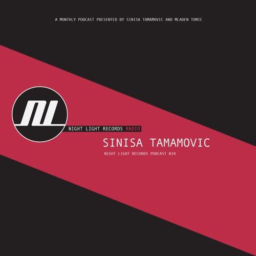 Sinisa Tamamovic - Night Light Records Podcast 034 - Live At Kremlin, Lisbon