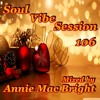 Download Soul Vibe Session 106 Mixed by Annie Mac Bright Mp3