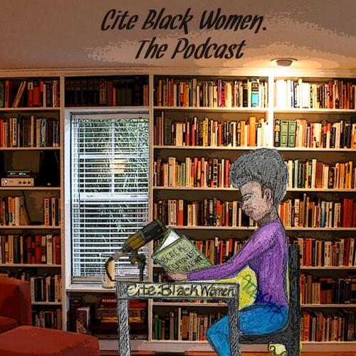 "Season 1, Episode 0: ""We Are the Cite Black Women Collective"""