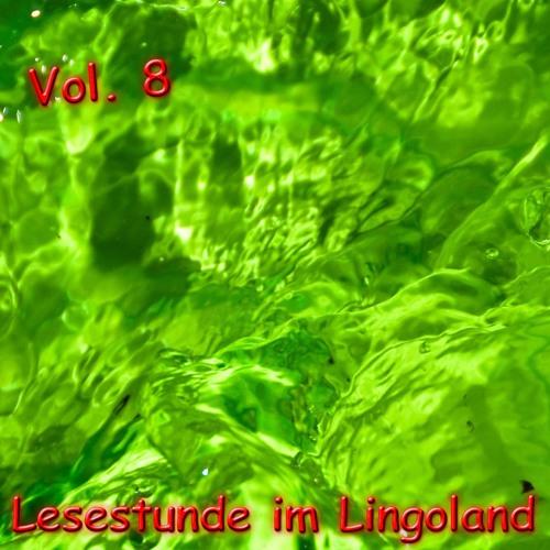 "Lesestunde im Lingoland Vol. 8 ""Die Abenteuer des Bent Rice"""