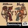 Remaniscing-dherbo ft 300 kease