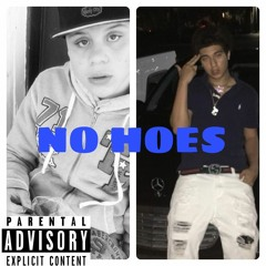 NO HOES Feat. Chicobootedup