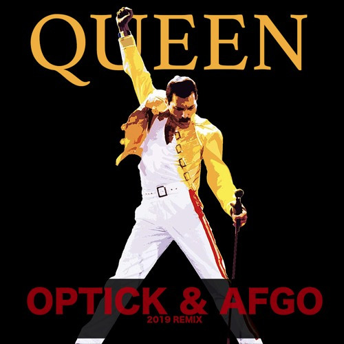 QUEEN - Anothe One Bites the Dust (Optick & Afgo Remix)