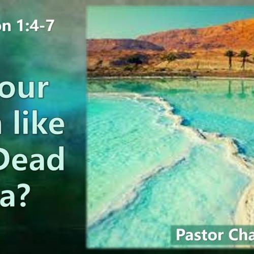 Is Your Faith Like The Dead Sea
