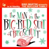 The Man in the Big Red Suit of Brosciutt'