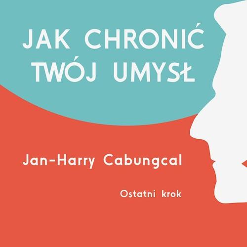 4 - Ostatni krok - Jan-Harry Cabungcal