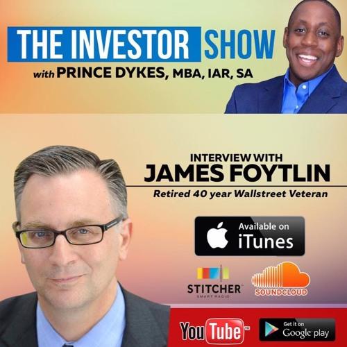 Fed Interest Rates & The effect on Investing W/Wallstreet Vet James Foytlin