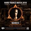 Rainer K - Hard Trance Mafia 2018