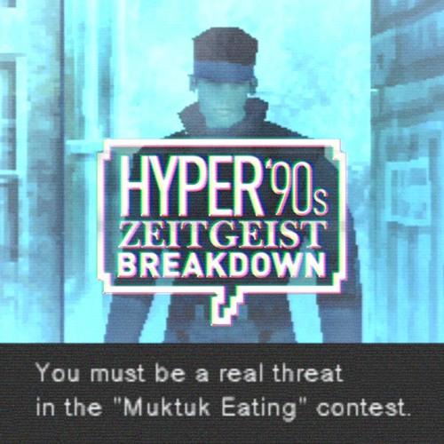 Hyper '90s Zeitgeist Episode 12: Metal Gear Solid