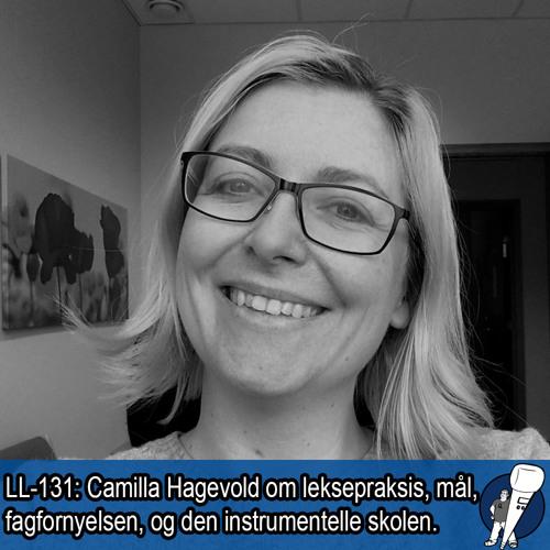 LL-131: Camilla Hagevold om leksepraksis og målstyring