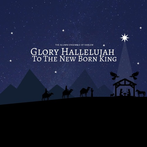 Glory Hallelujah To The New Born King