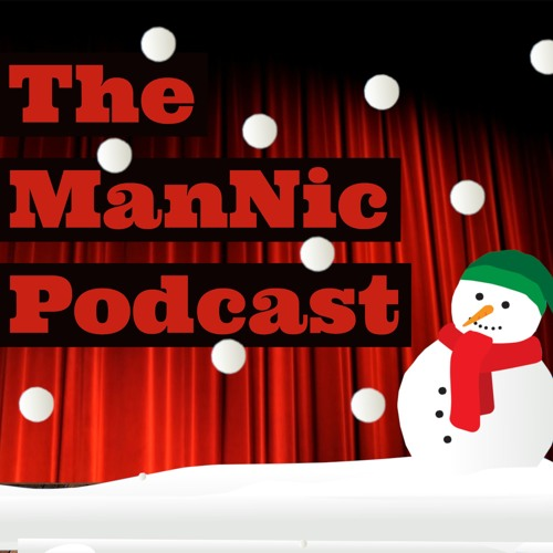 Ep.8: A Merry ManNic Christmas