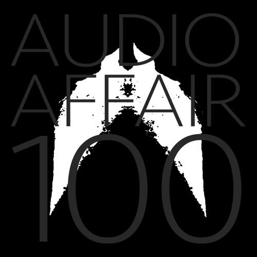 Audio Affair Broadcast 100