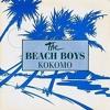 The Beach Boys - Kokomo (B3nte Remix)