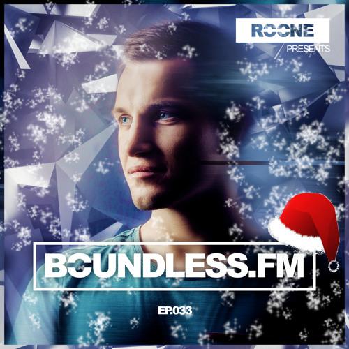 Roone pres. BoundlessFM, EP.033