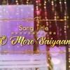 O More Saiyan Romantic Version _yeh Rishta Kya Kehlata Hai _ Youvik Mp3