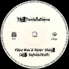 The Temptations - Papa Was A Rollin' Stone (Alek Soltirov Edit) [FREE DOWNLOAD]