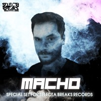 Macho - Special set for Selecta Breaks Records [2018]